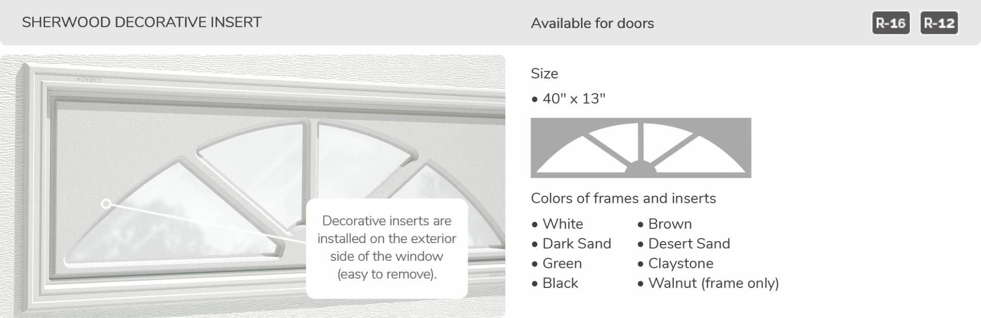 Sherwood Decorative Insert, 40' x 13', available for doors R-16 and R-12